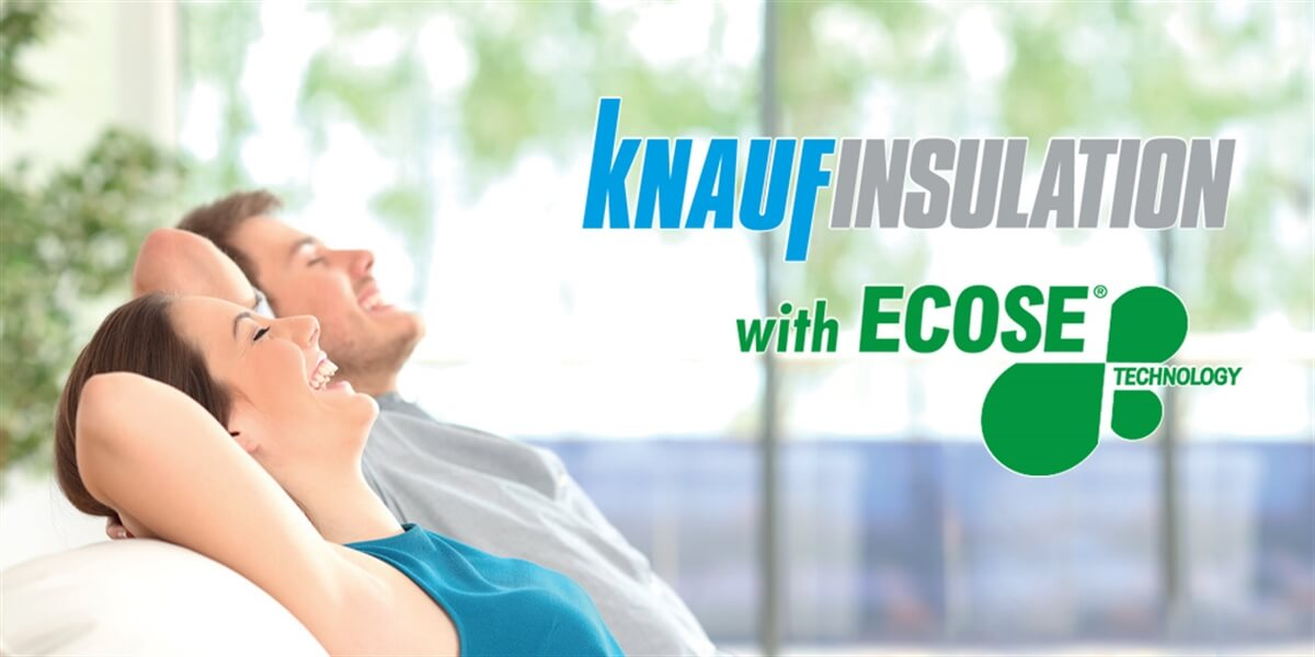 ECOSE® TECHNOLOGY by Knauf Insulation
